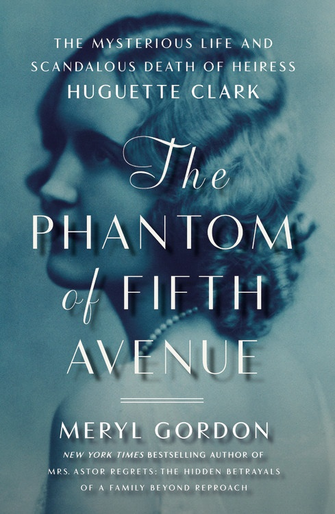 The Phantom of Fifth Avenue by Meryl Gordon